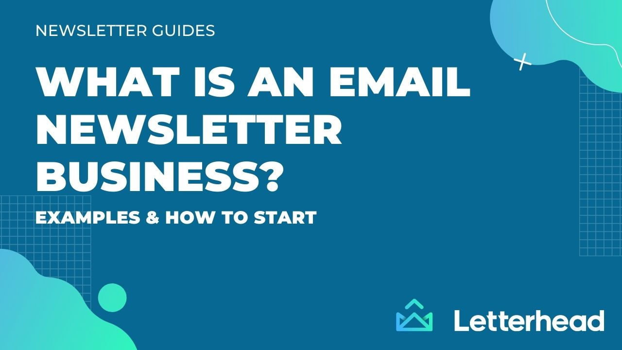 Banner Image saying What is an email newsletter business