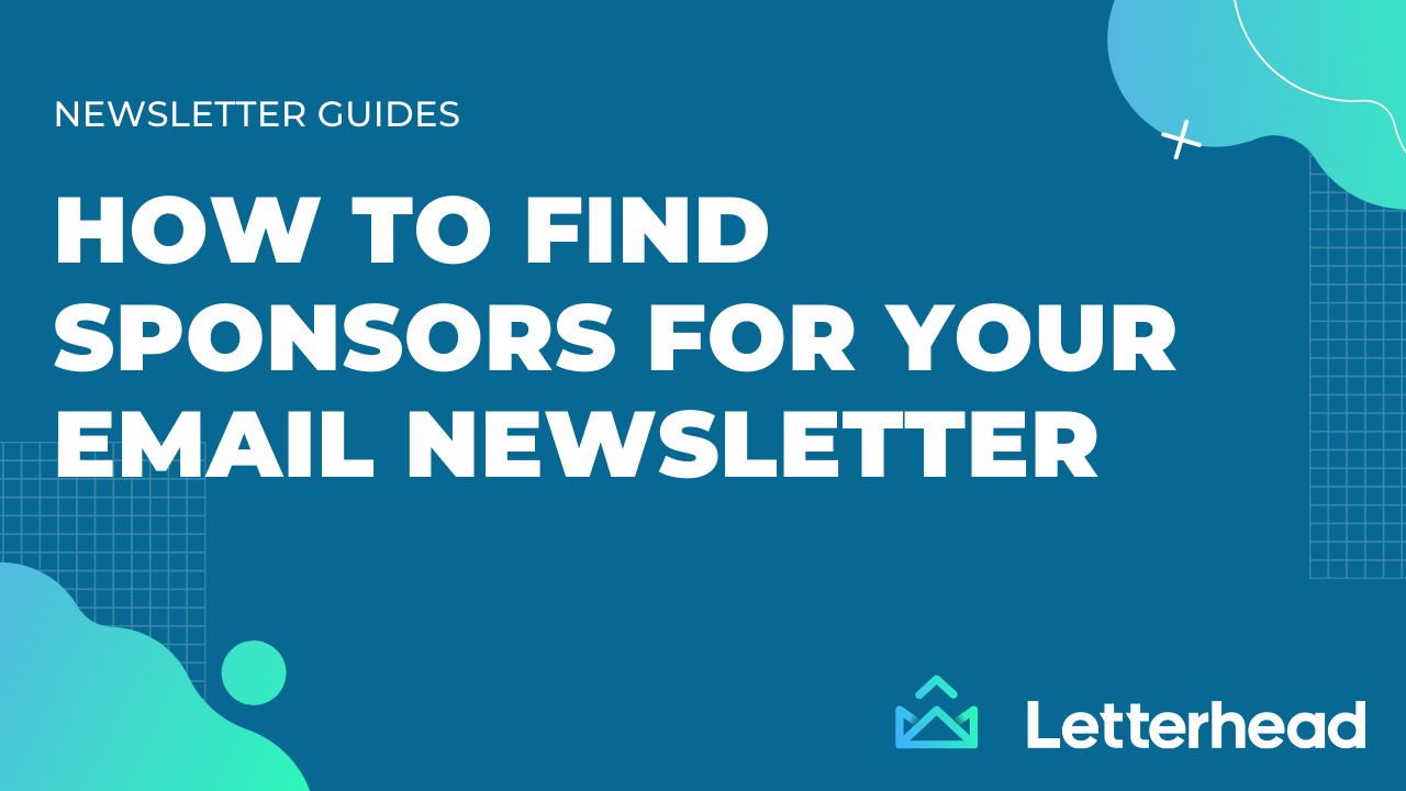 Letterhead - How to find sponsors for your email newsletter banner image